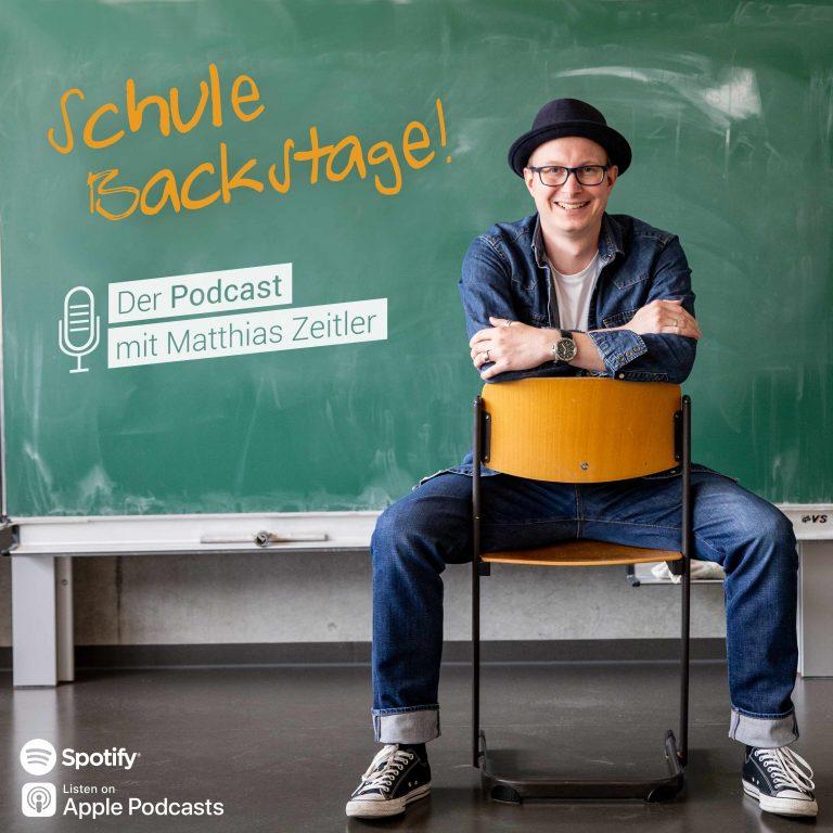Schule Backstage! - Der Podcast mit Matthias Zeitler